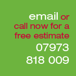 Email or call us on 07973 818 009 for a free estimate